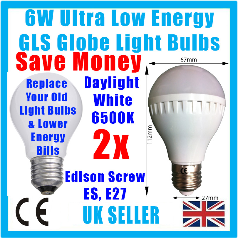 2x 6w Led Gls Globe Low Energy 6500k Daylight White Light Bulb Screw Es E27 Lamp Ebay